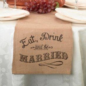 Eat Drink & Be Married Burlap Table Runner