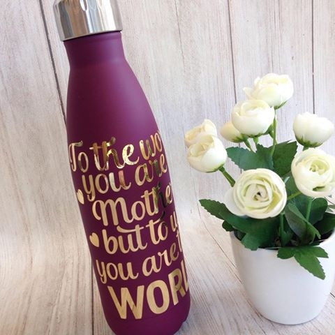 'To Us You Are The World' Drink Bottles - Mother's Day Gift